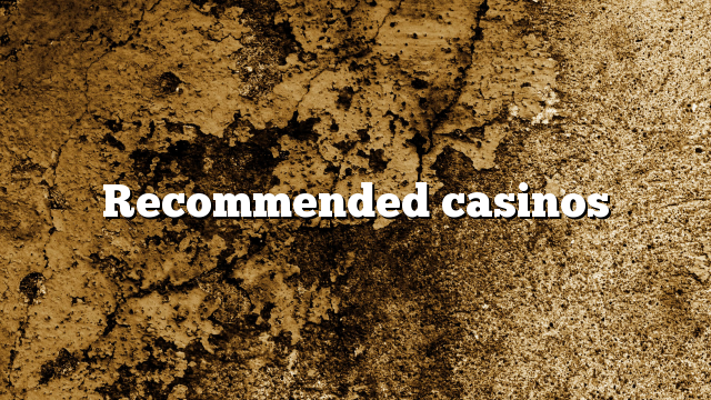 Recommended casinos