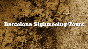 Barcelona Sightseeing Tours