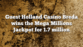 Guest Holland Casino Breda wins the Mega Millions Jackpot for 1.7 million