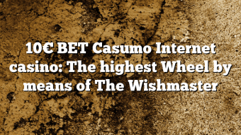 10€ BET Casumo Internet casino: The highest Wheel by means of The Wishmaster