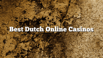 Best Dutch Online Casinos