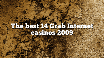 The best 14 Grab Internet casinos 2009