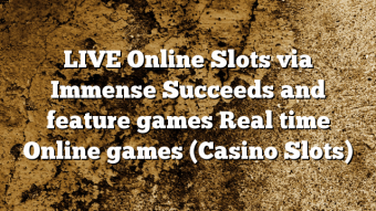 LIVE Online Slots via Immense Succeeds and feature games Real time Online games (Casino Slots)